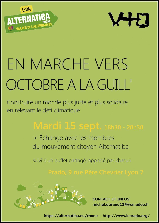 Relever le défi climatique, en valorisant les solutions concrètes ; en marche vers octobre à la Guill'