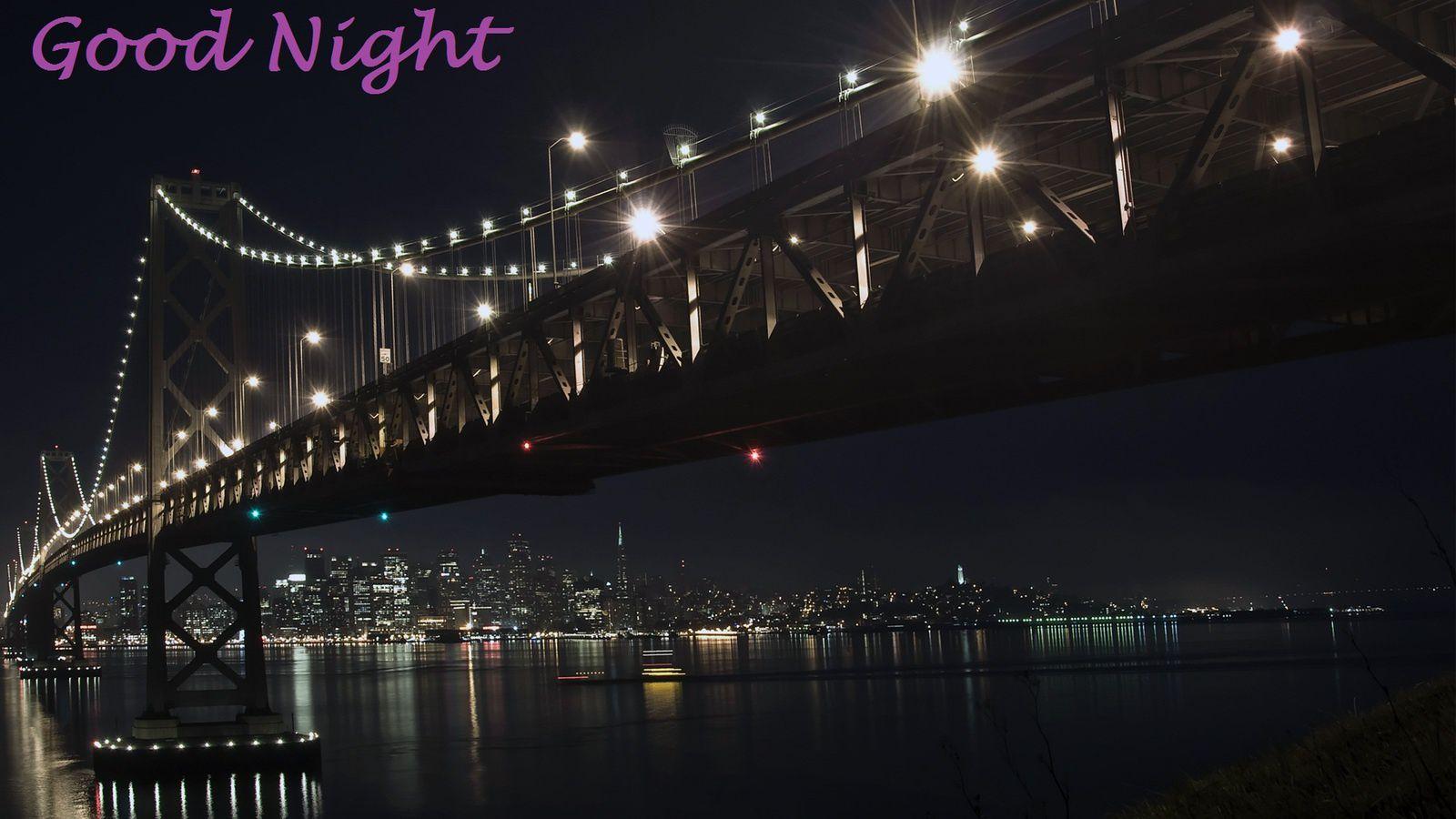 Good Night - Pont - Lumière - Wallpaper - Free
