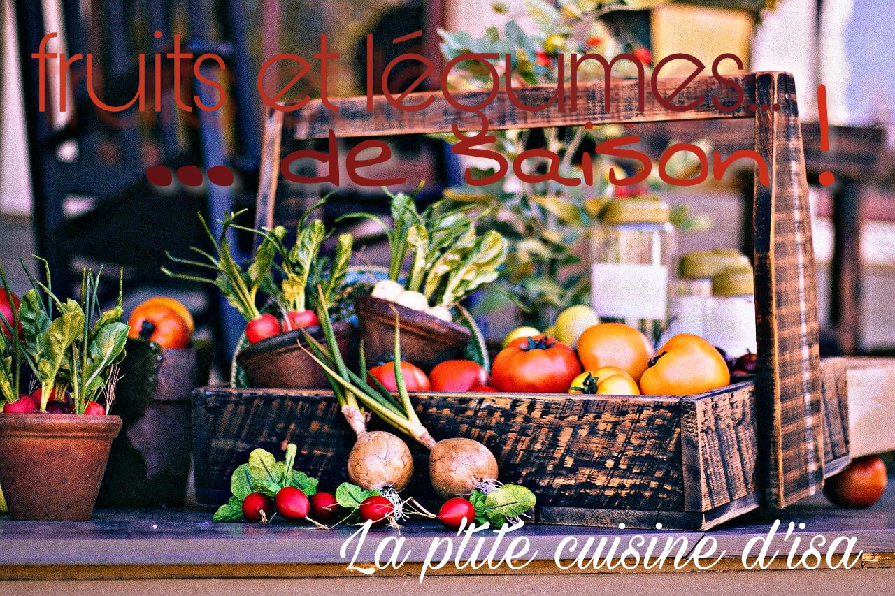 Fruits et légumes... de saison !