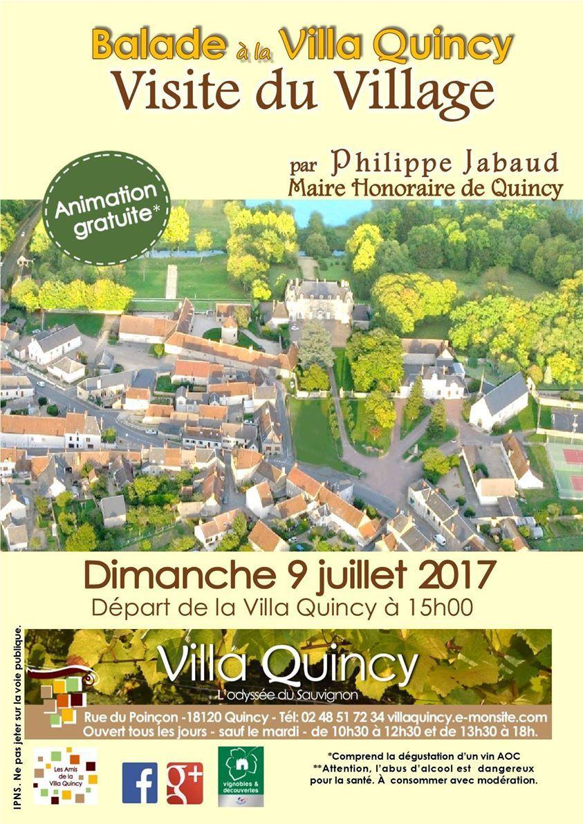 Surtout, ne manquez la visite de Quinçy avec Philippe Jabaud le 9 juillet