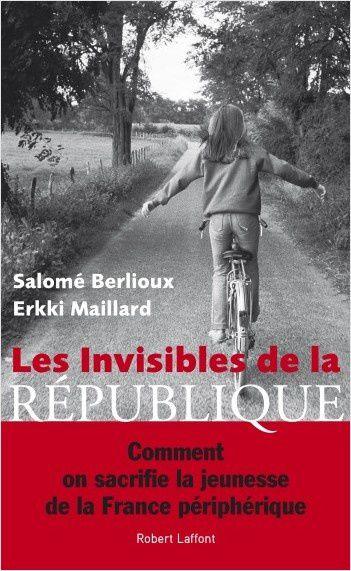 La lecture de l'été : Les invisibles de la République habitent (aussi) à Vierzon