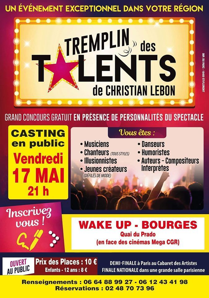 Le Vierzonnais Christian Lebon et son Tremplin des talents au Wake-Up à Bourges !