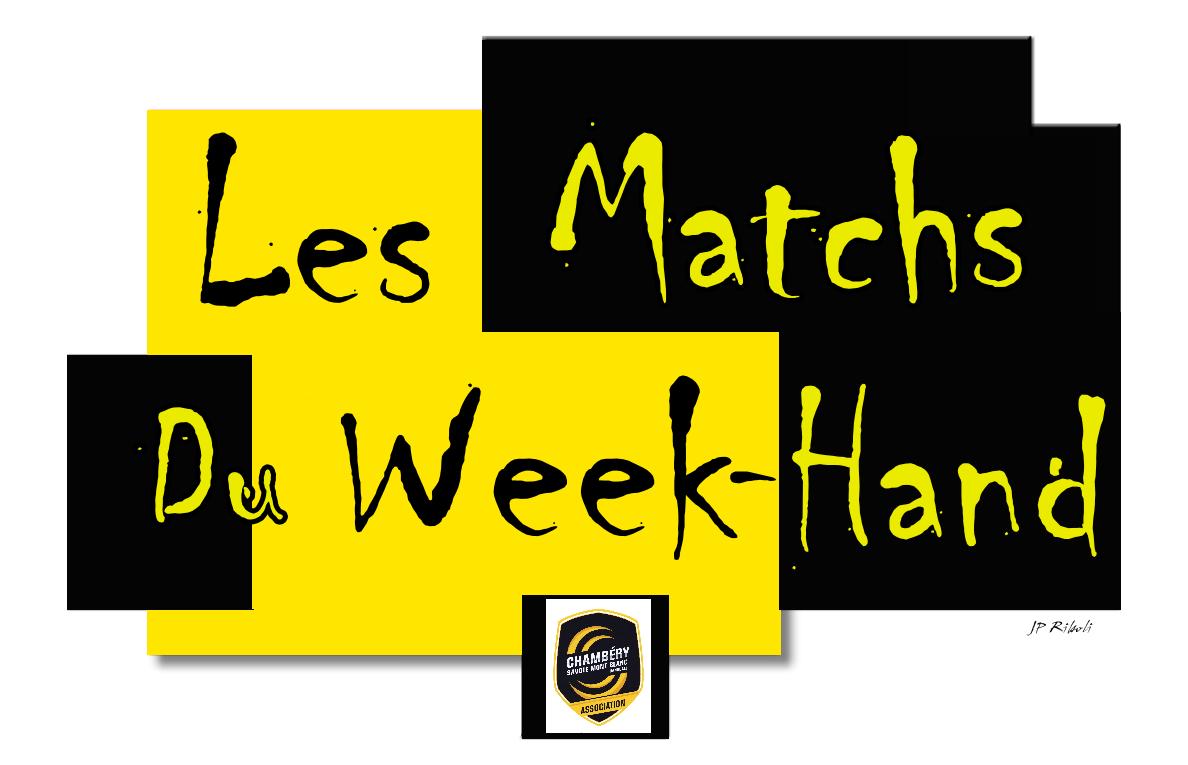 CHAMBERY amateur le planning des matchs du WEEK-HAND 15 et 16 février 2020 par Bertrand CLARET