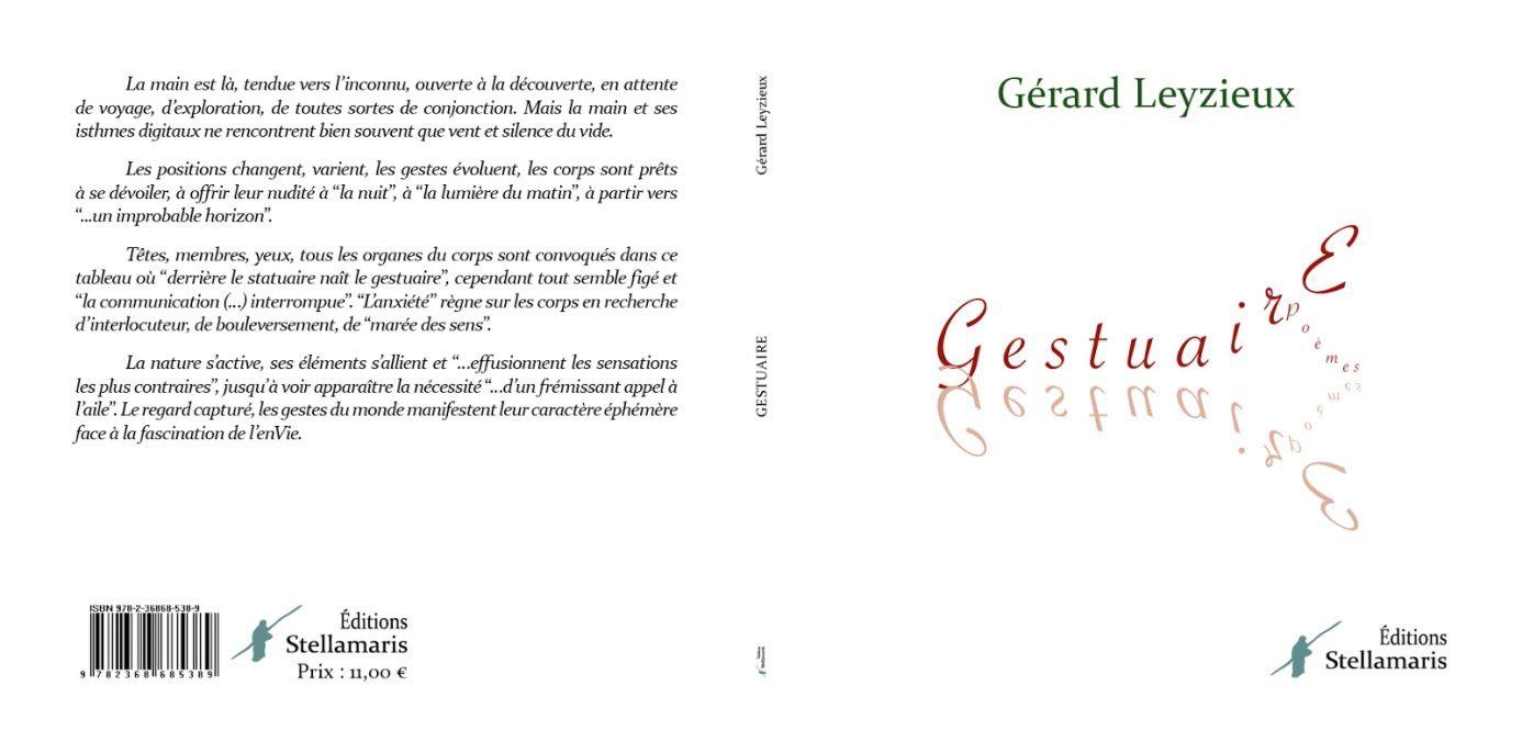 «Gestuaire», Gérard Leyzieux,  éditions Stellamaris, 2019 - DR