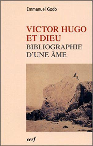 Victor Hugo et Dieu...