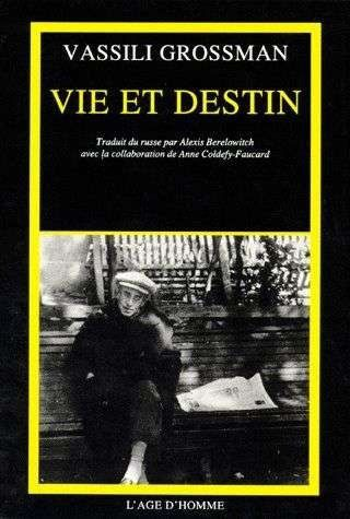 Vie et destin, Vassily Grossman.