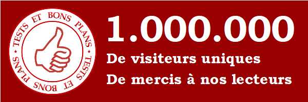 1 million de visiteurs tests et bons plans