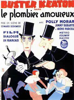 Le Plombier amoureux d'Edward Sedgwick et Claude Autant-Lara