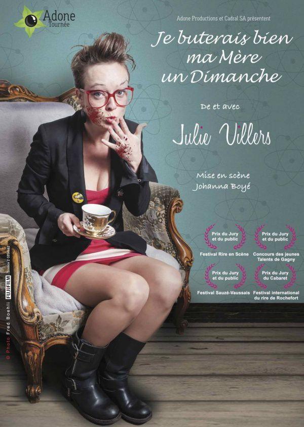 """Julie Villers - """"Je buterais bien ma mère un dimanche"""""""