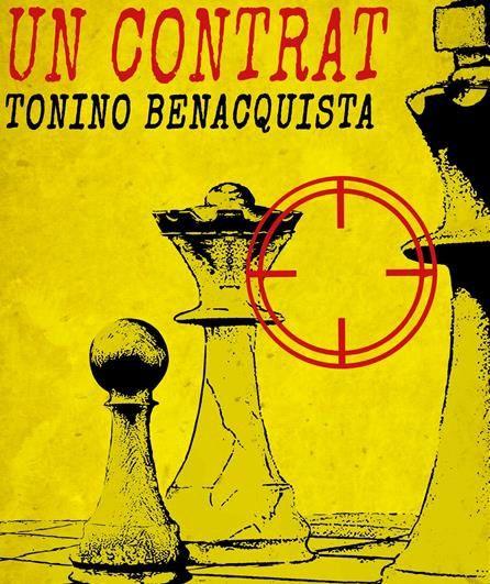 """Tonino Benacquista - """"Un contrat"""""""