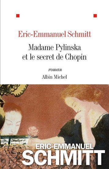 Madame Pylinska et le secret Chopin : Eric-Emmanuel Schmitt