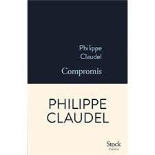 Compromis de Philippe Claudel