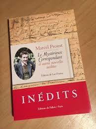 Le Mystérieux correspondant et autre nouvelles inédites : Marcel Proust