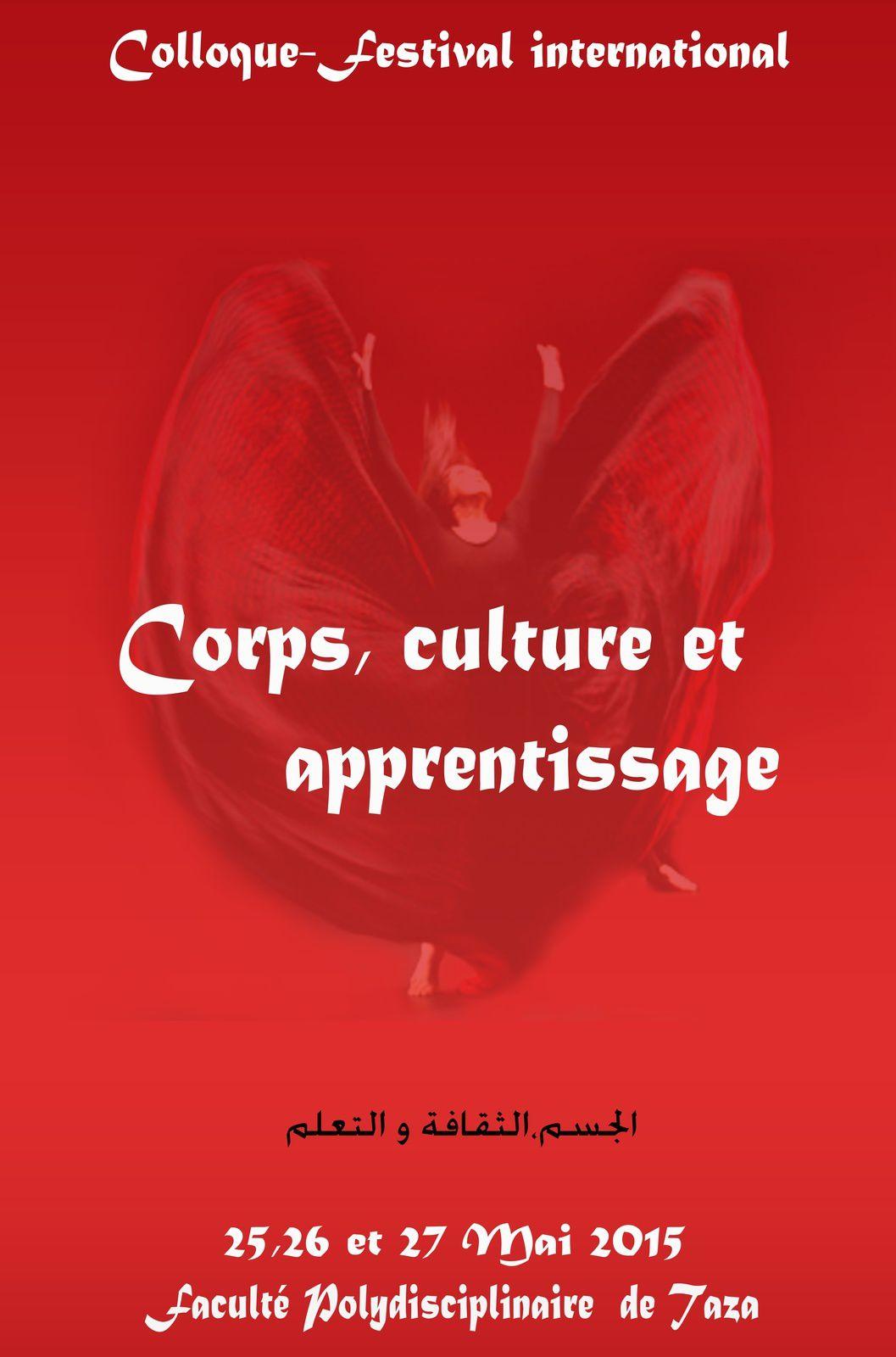 Colloque : Corps, culture et apprentissage (Taza/Maroc les 25, 26 & 27 mai 2015)