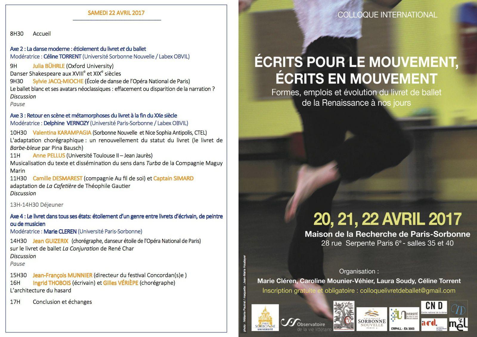 Formes, emplois et évolutions du livret de ballet de la Renaissance à nos jours  Cette rencontre se déroulera du 20 au 22 avril à la Maison de la recherche de l'université Paris-Sorbonne.