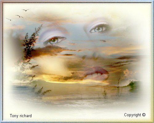 Dans tes yeux rêver Création par Tony richard pour le poème Rêver dans tes yeux. Tous droits réservés