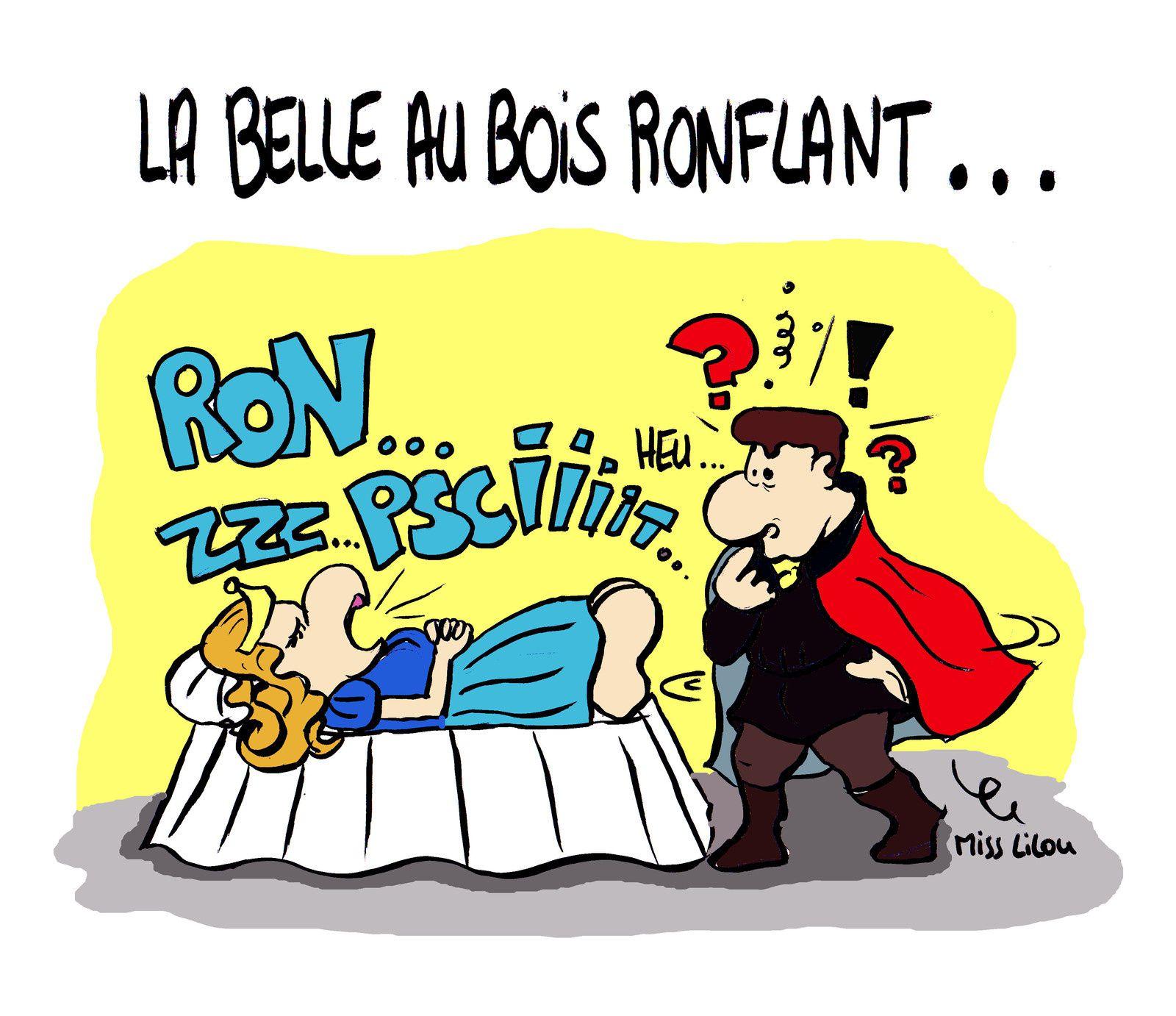 La Belle au Bois Ronflant...