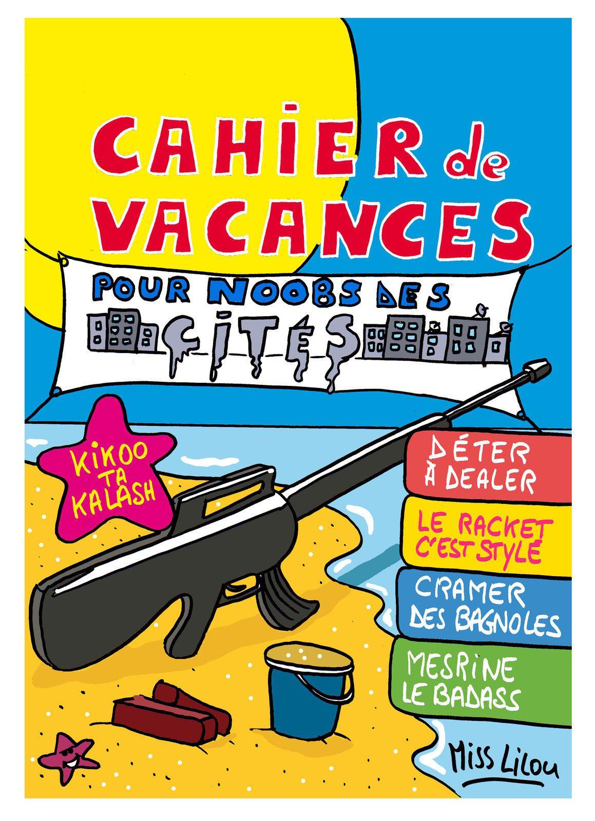 Cahier de Vacances pour Noobs des Cités...