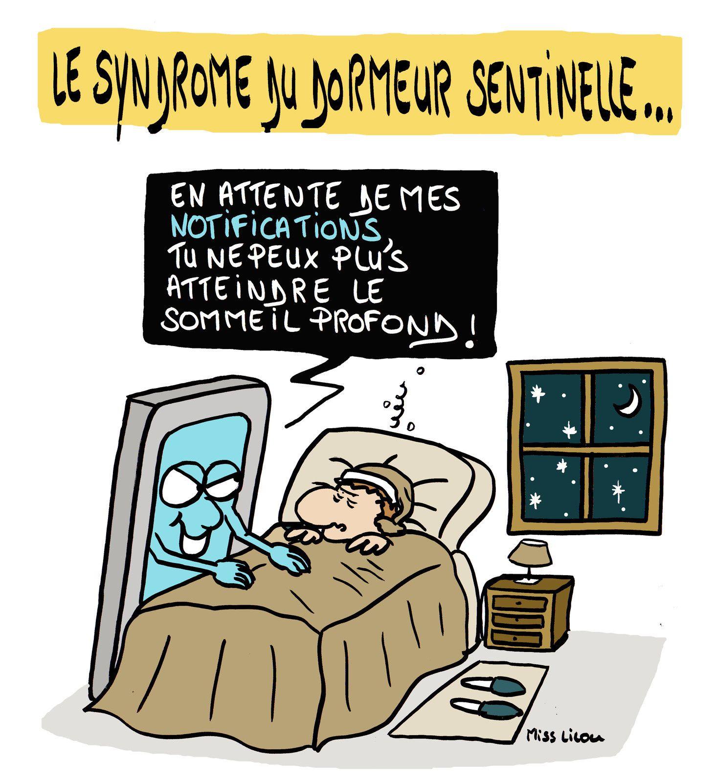 Le syndrome du dormeur sentinelle...