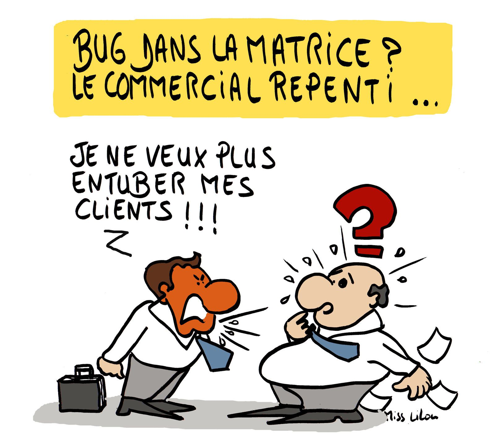 Bug commercial : le commercial repenti...