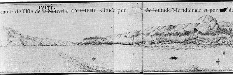 « Aspect oriental de la Nouvelle-Cythère ». Profil panoramique exécuté pendant le séjour d'avril 1768. Englobe la presqu'île de Tautira et derrière les navires, le mouillage de Hitiaa. Vraisemblablement l'œuvre de Romainville, si l'on compare ce dessin avec la vue du détroit de Magellan. Archives nationales, Fonds Bougainville.