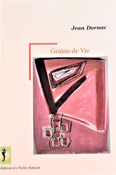 Recension « Grains de vie » de Jean Dornac par Nicole Hardouin