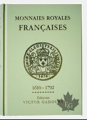 monnaies royales francaise de 1610-1792  de 654 pages edition1986  -victor gadourry