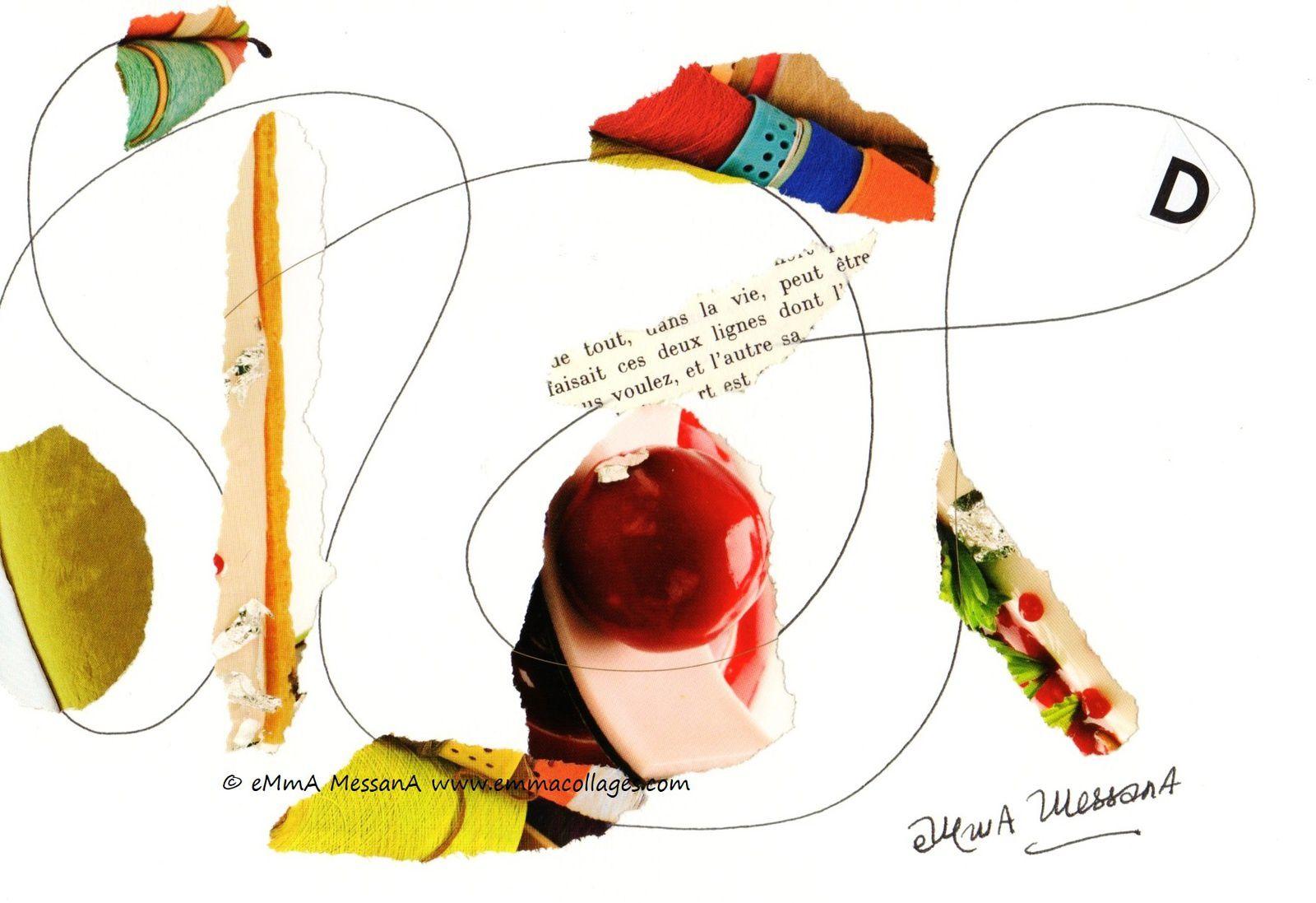 """Les Collages d'eMmA MessanA, collage N°385 """"eMmAbécédaire D"""", pièce unique © eMmA MessanA"""
