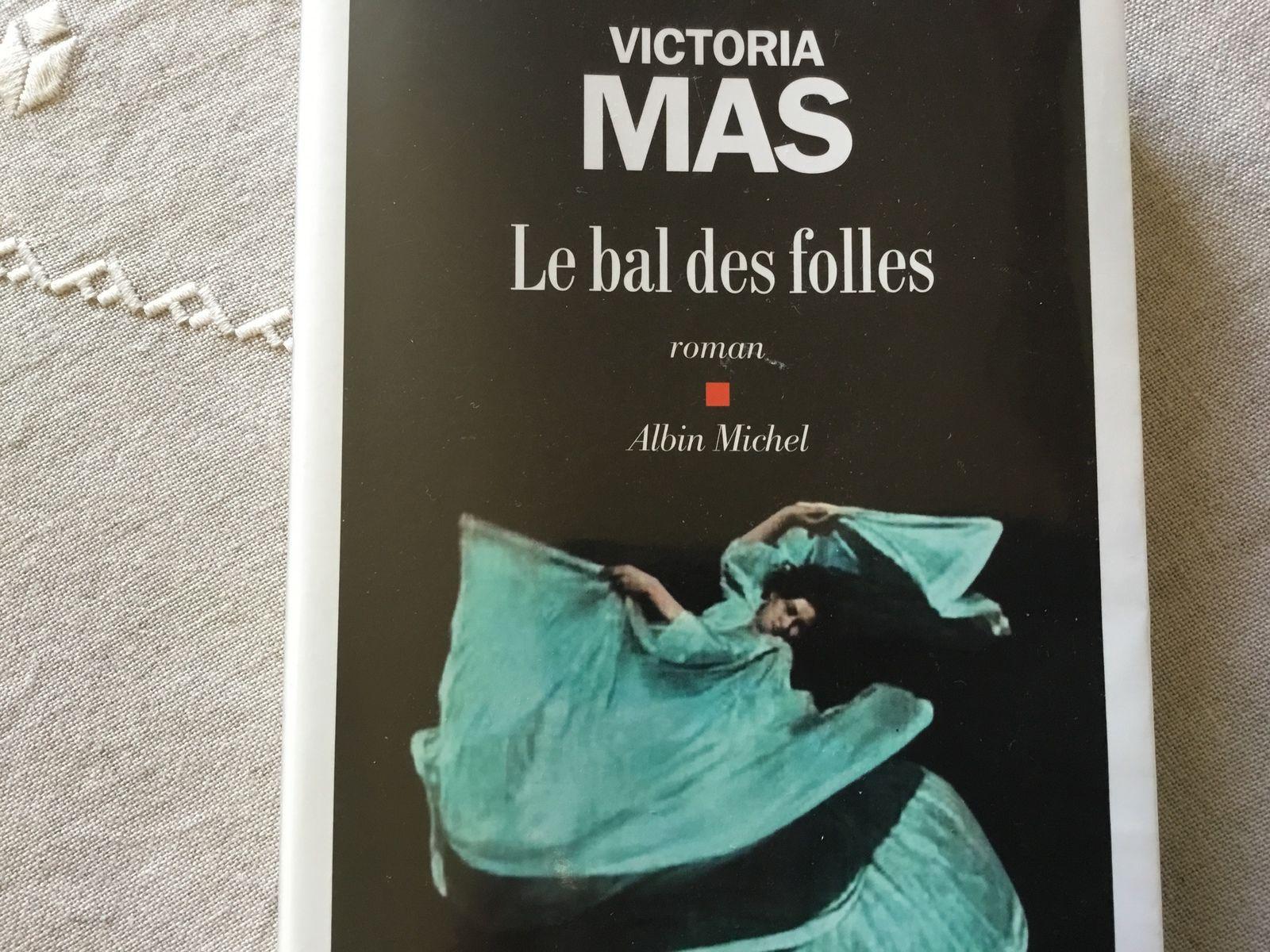 Le bal des folles roman de Victoria MAS