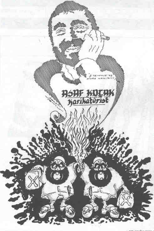 """""""Asaf Koçak, caricaturiste, 2 juillet 1993, massacre de Sivas"""". Dessin de Seçkin Temur"""
