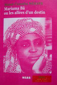 Mariama BA (1929-1981) et sa si longue lettre» par M. Amadou Bal BA - http://baamadou.over-blog.fr/