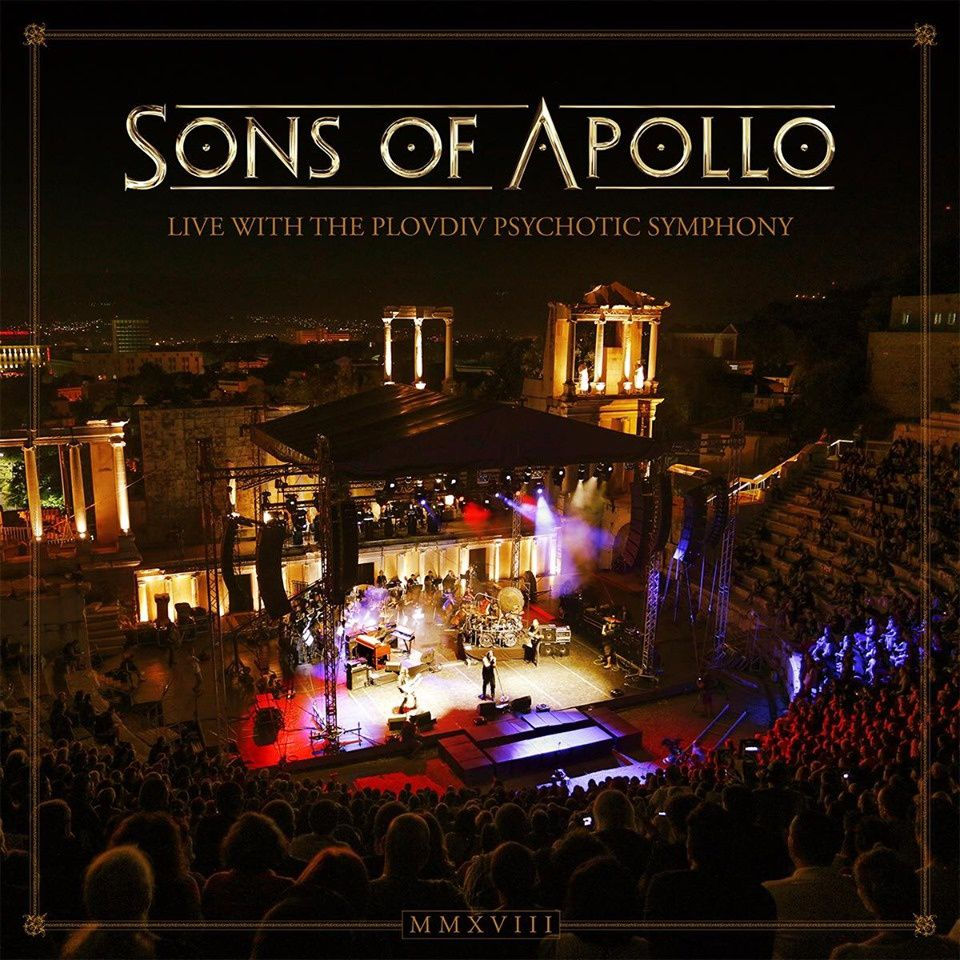 CHRONIQUE - SONS OF APOLLO - Live With The Plovdiv Psychotic Symphony