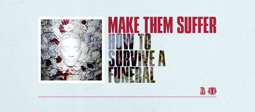 Chronique du nouvel album MAKE THEM SUFFER / How to survive a funeral