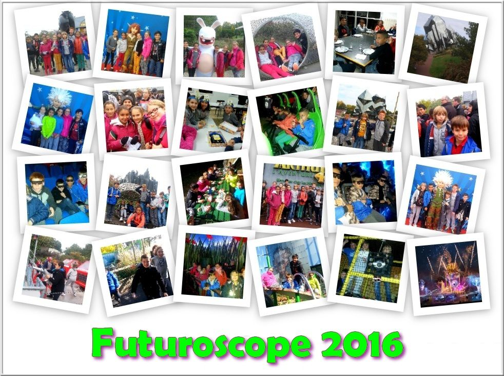 Séjour Futuroscope 2016 : Dimanche 23 octobre