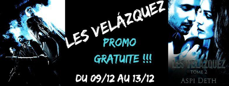 Les Velázquez : NOUVELLE PROMO GRATUITE !!!
