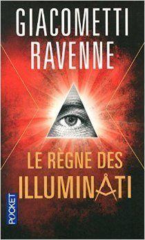 Le règne des Illuminati - L'empire du Graal - Conspiration