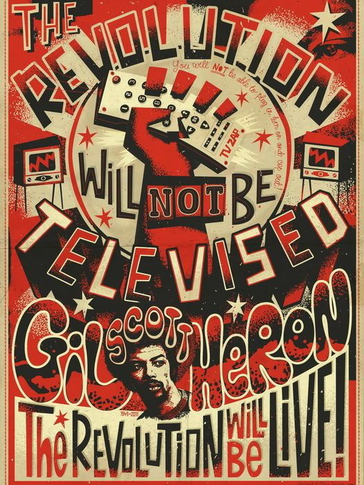 GIL SCOTT-HERON: THE REVOLUTION WILL BE NOT TELEVISION