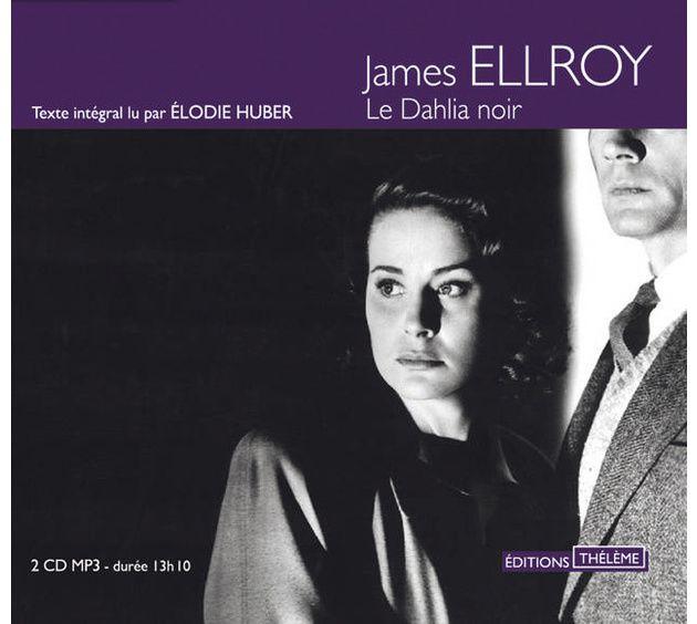 LE DAHLIA NOIR, de James ELLROY