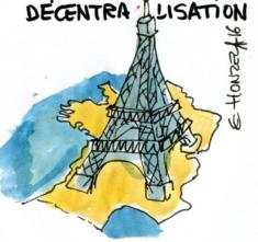 le délire nocif que ce soit Paris qui dirige toute décentralisation : il ne peut que la saboter !