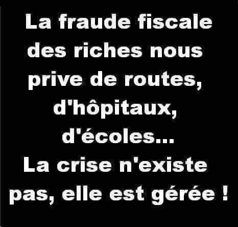 Plus de fraudes des riches, fin des austérités si injustes des pauvres…