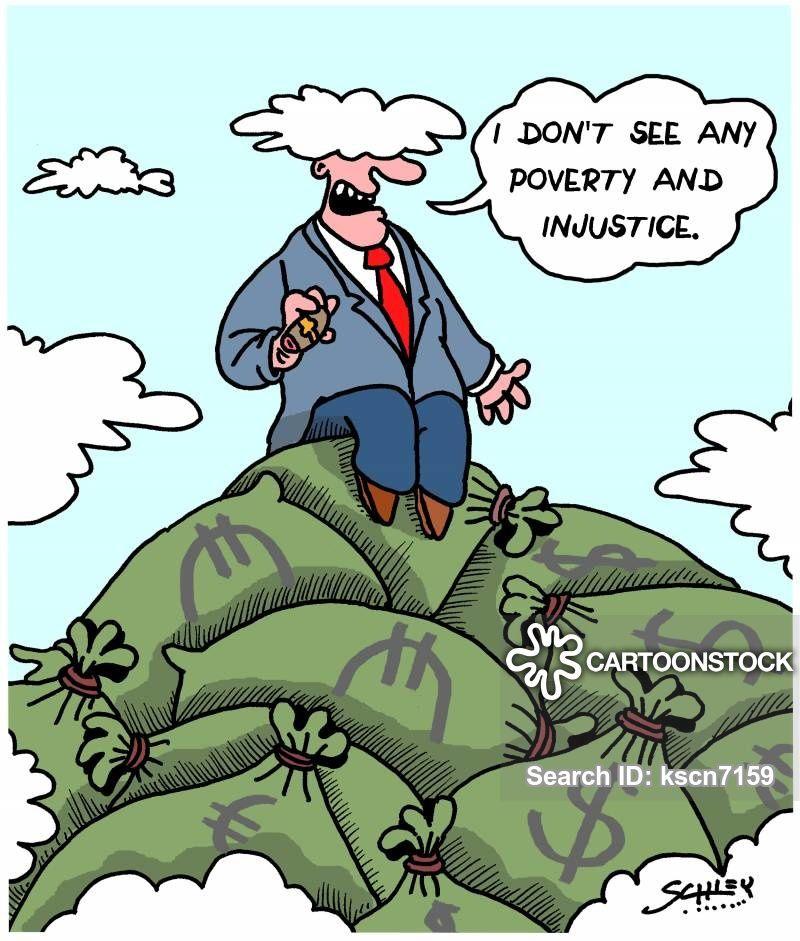 Je ne vois vraiment aucune pauvreté ni injustice...