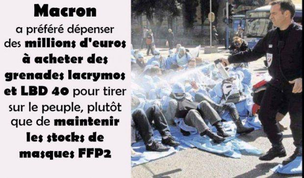 « Les millions dépensés en LBD40 et grenades lacrymos ont fait… défaut pour maintenir les stocks de masques ! »…le dossier d'accusation commence à peser très LOURD !!