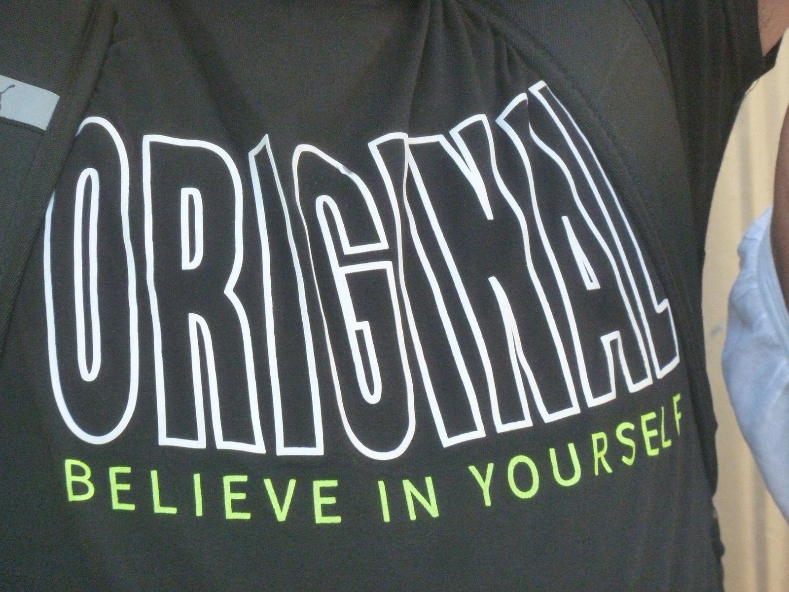 Si t'es original tu peux croire en toi...