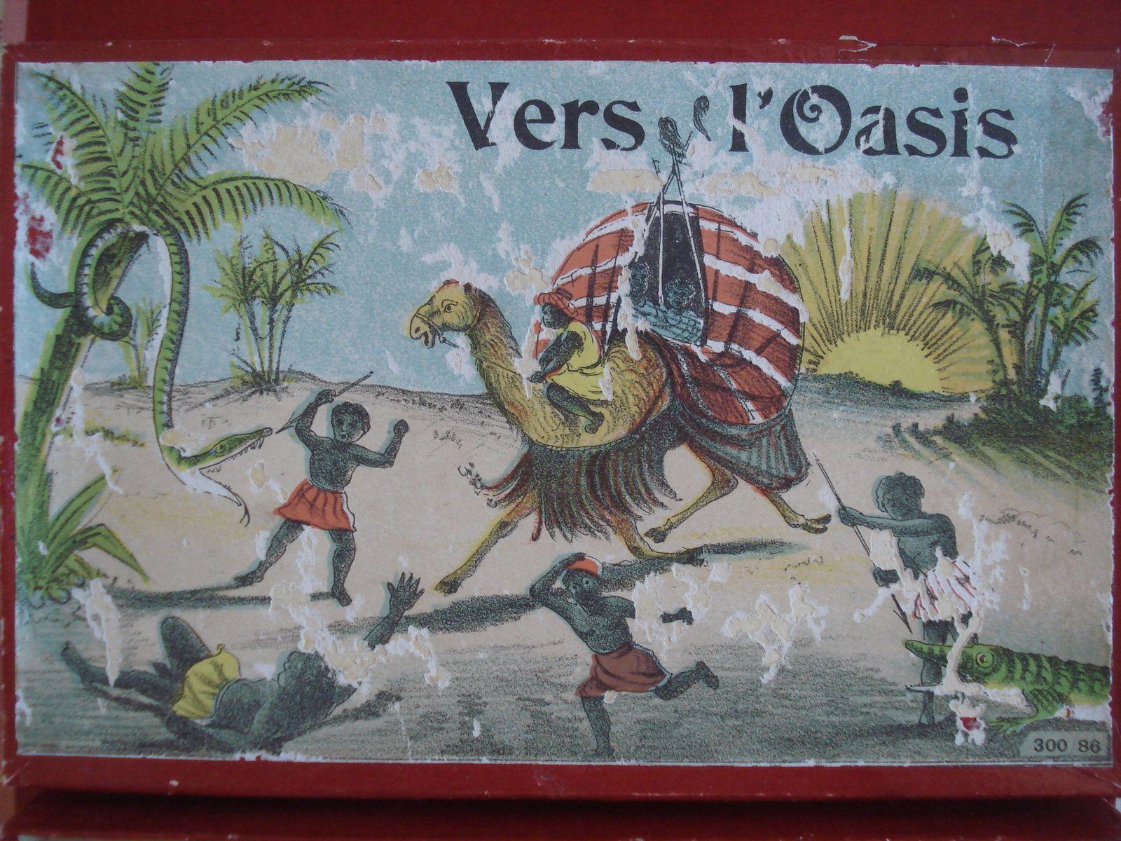 """""""vers l'oasis"""" jeu de Villard&Weil"""