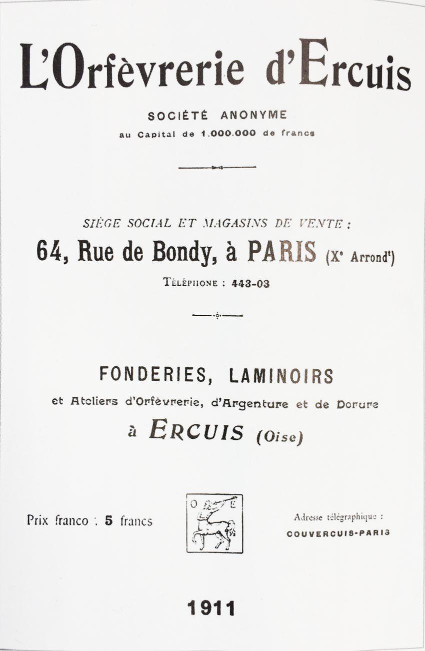Publicité pour l'orfèvrerie d'Ercuis, 1911.  Il s'agit d'une fabrique avec fonderies, laminoirs, ateliers d'Orfèvrerie, d'argenture et de dorure. Coll. Delahaye.