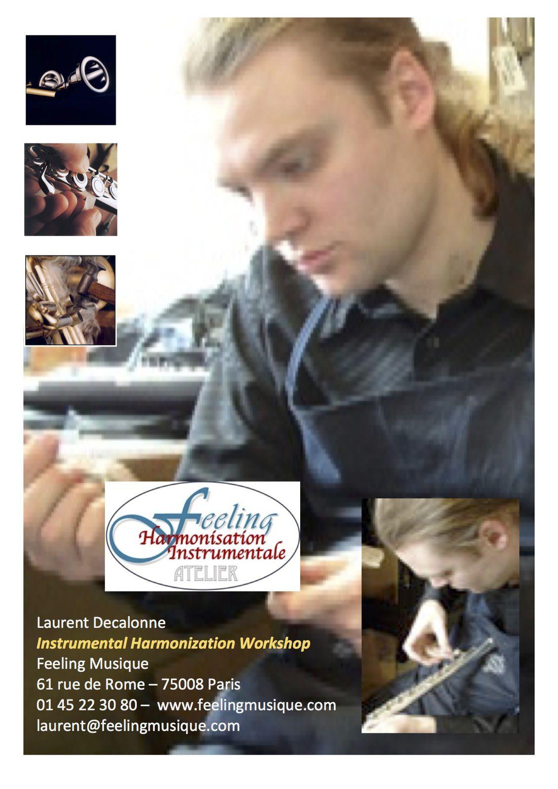 L'Harmonisation, née dans les ateliers delutherie des vents de Feeling Musique est l'œuvre de Laurent Decalonne.
