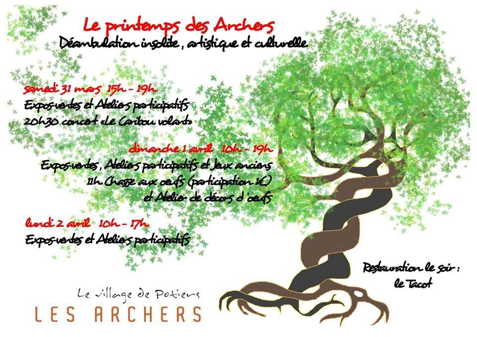 Printemps des Archers, au Village de Potiers des Archers, Le Châtelet