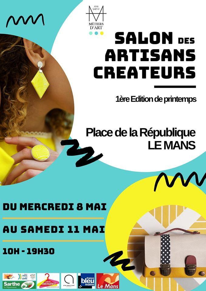 Salon des Artisans Créateurs du 8 au 11 mai 2019 Le Mans