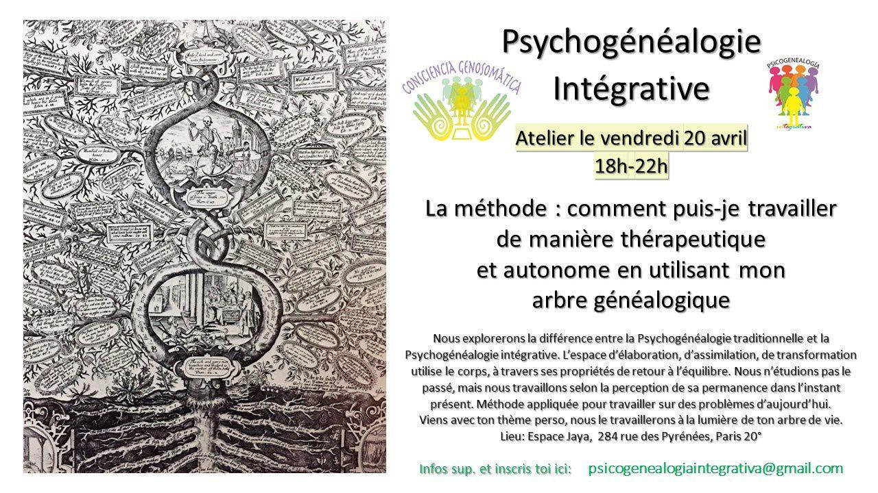 Psychogénéalogie Intégrative pour mes amis de Paris le 20 avril