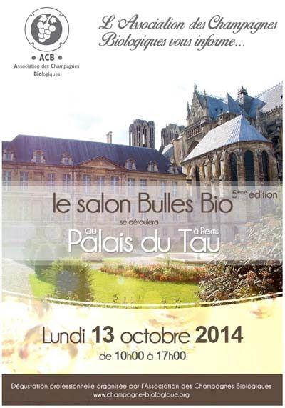 Salon Bulles Bio à Reims au Palais du Tau à Reims le 13 Octobre 2013